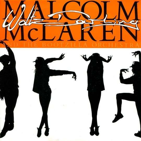 Coverafbeelding Waltz Darling - Malcolm Mclaren And The Bootzilla Orchestra