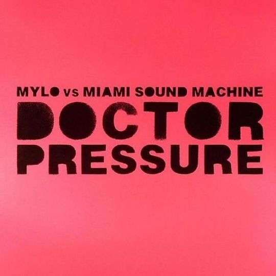 Coverafbeelding Doctor Pressure - Mylo Vs Miami Sound Machine
