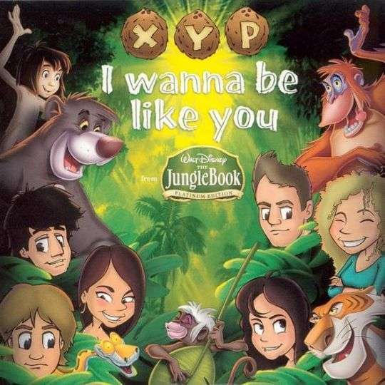 Coverafbeelding I Wanna Be Like You - Xyp
