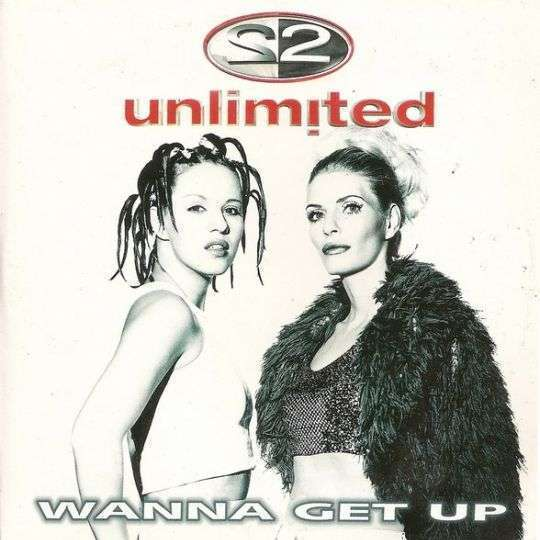 Coverafbeelding 2 Unlimited - Wanna Get Up
