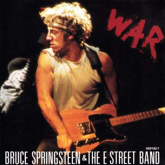 Coverafbeelding Bruce Springsteen & The E Street Band - War