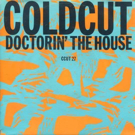 Coverafbeelding Doctorin' The House - Coldcut