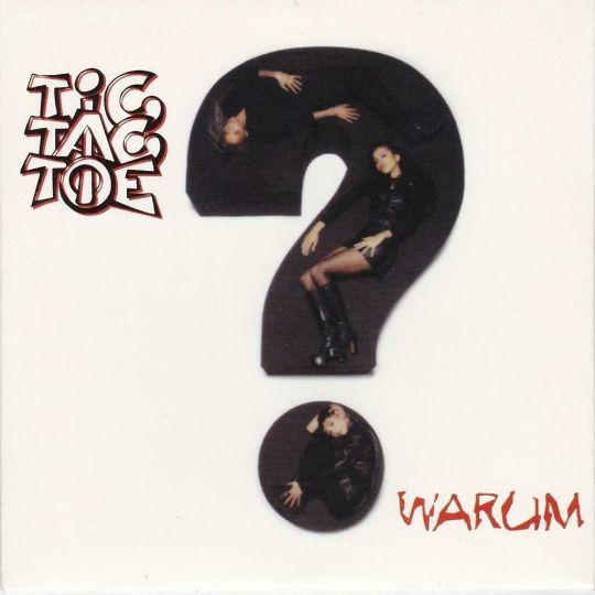 Coverafbeelding Tic Tac Toe - Warum?