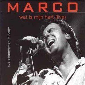 Coverafbeelding Wat Is Mijn Hart (Live) - Marco
