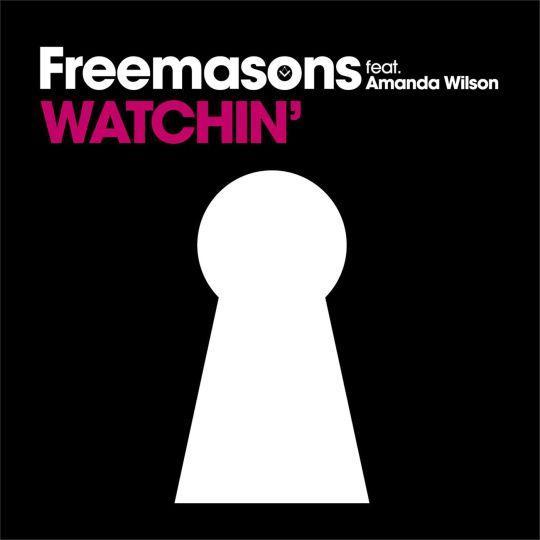 Coverafbeelding Watchin' - Freemasons Feat. Amanda Wilson