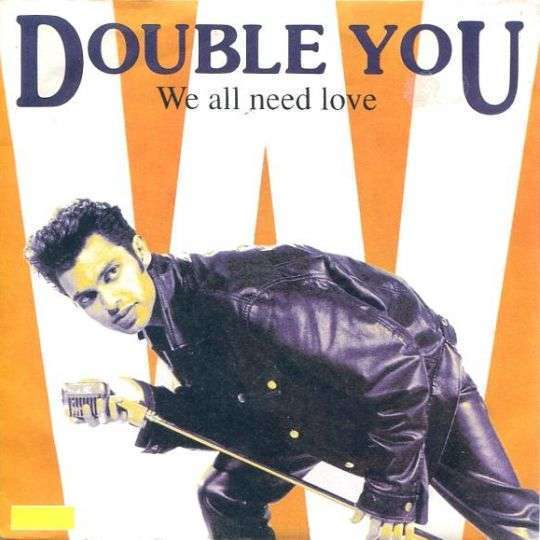 Coverafbeelding We All Need Love - Double You