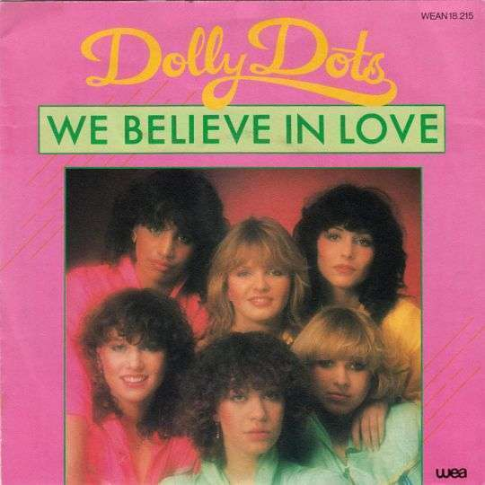 Coverafbeelding We Believe In Love - Dolly Dots