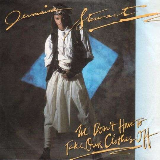 Coverafbeelding We Don't Have To Take Our Clothes Off - Jermaine Stewart
