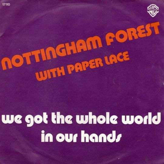 Coverafbeelding Nottingham Forest with Paper Lace - We Got The Whole World In Our Hands