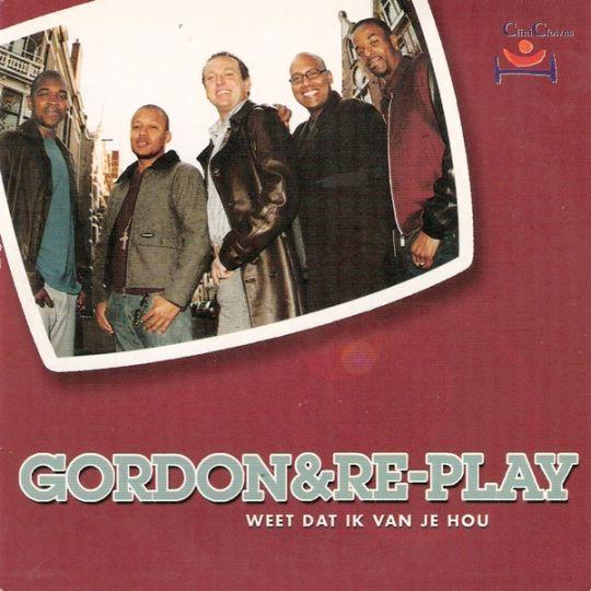 Coverafbeelding Weet Dat Ik Van Je Hou - Gordon & Re-play