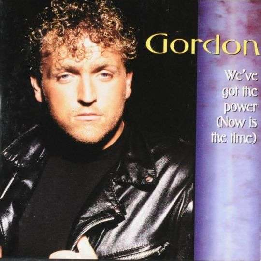 Coverafbeelding We've Got The Power (Now Is The Time) - Gordon