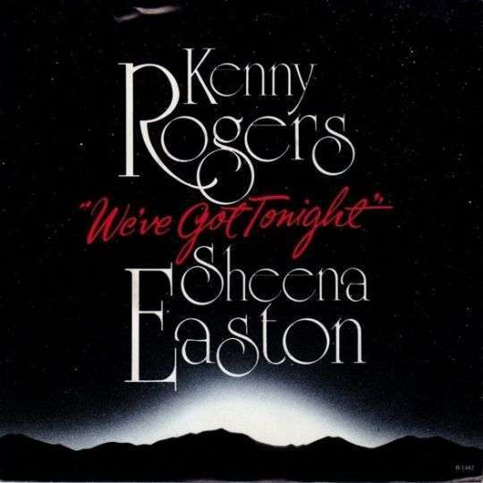 Coverafbeelding We've Got Tonight - Kenny Rogers & Sheena Easton