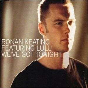 Coverafbeelding We've Got Tonight - Ronan Keating Featuring Lulu