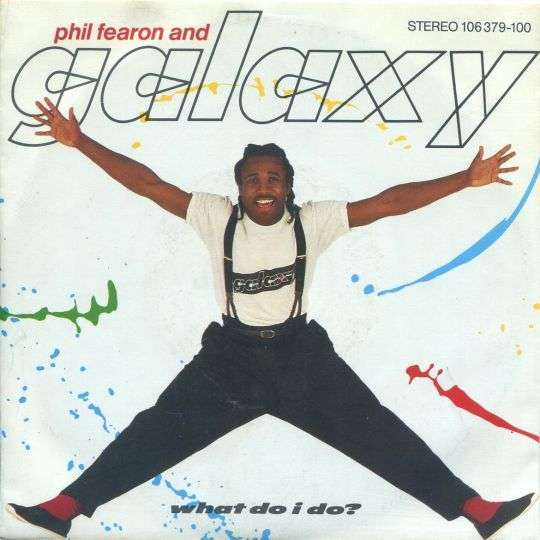Coverafbeelding What Do I Do? - Phil Fearon And Galaxy