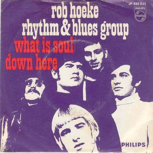 Coverafbeelding What Is Soul - Rob Hoeke Rhythm & Blues Group