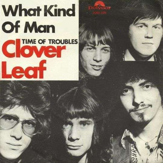 Coverafbeelding What Kind Of Man - Clover Leaf