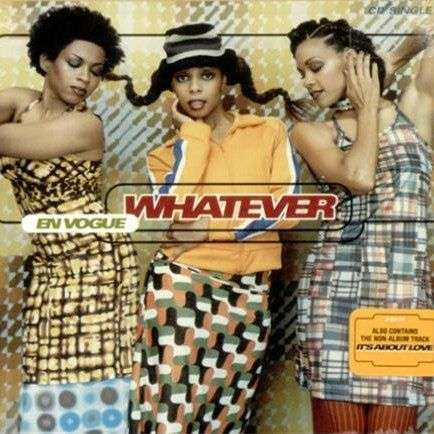 Coverafbeelding Whatever - En Vogue