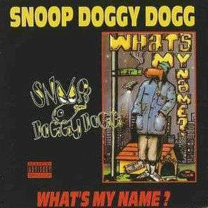 Coverafbeelding Snoop Doggy Dogg - What's My Name?