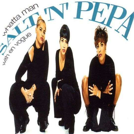 Coverafbeelding Whatta Man - Salt 'n' Pepa With En Vogue