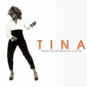 Coverafbeelding When The Heartache Is Over - Tina Turner