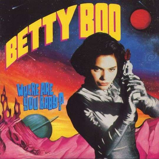 Coverafbeelding Where Are You Baby? - Betty Boo