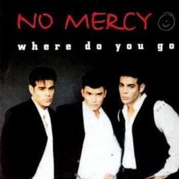 Coverafbeelding Where Do You Go - No Mercy