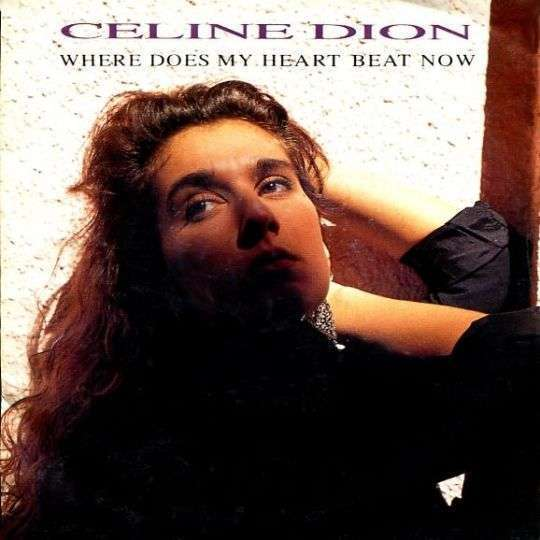 Coverafbeelding Where Does My Heart Beat Now - Celine Dion