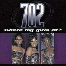 Coverafbeelding 702 - Where My Girls At?