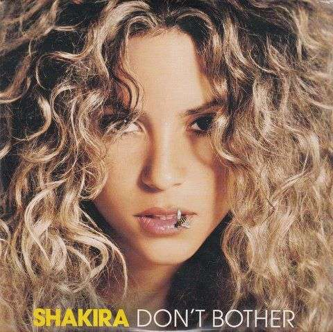 Coverafbeelding Don't Bother - Shakira