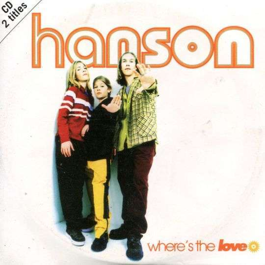 Coverafbeelding Where's The Love - Hanson