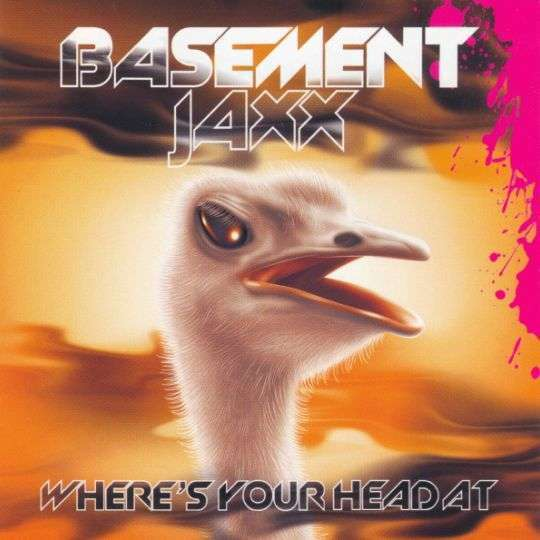 Coverafbeelding Basement Jaxx - Where's Your Head At