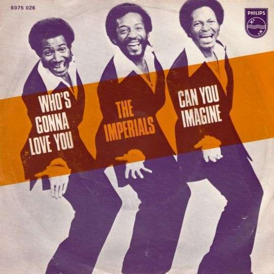 Coverafbeelding The Imperials - Who's Gonna Love You