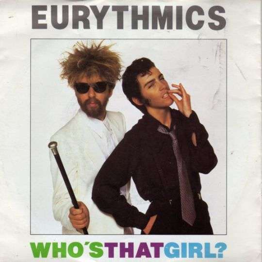 Coverafbeelding Who's That Girl? - Eurythmics