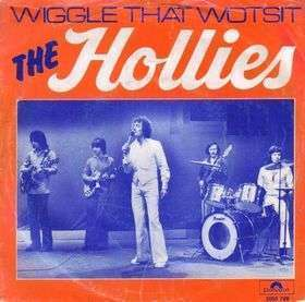 Coverafbeelding Wiggle That Wotsit - The Hollies