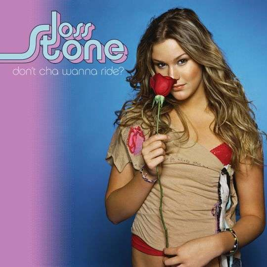 Coverafbeelding Don't Cha Wanna Ride? - Joss Stone