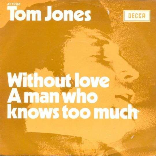 Coverafbeelding Without Love - Tom Jones