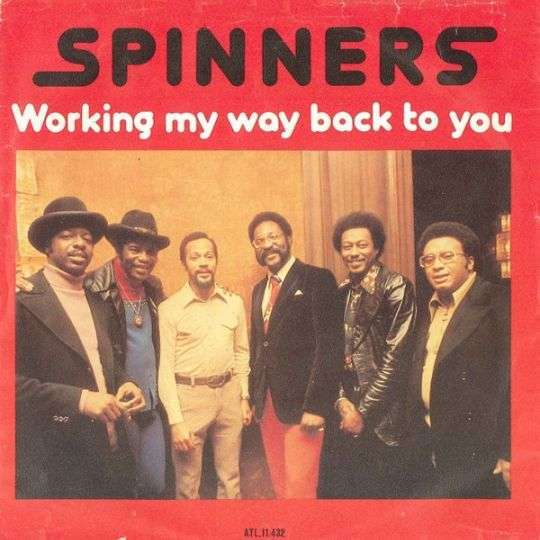 Coverafbeelding Working My Way Back To You - Spinners