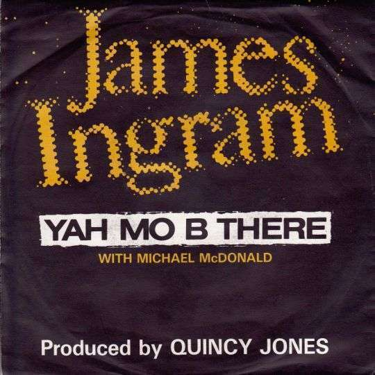 Coverafbeelding Yah Mo B There - James Ingram With Michael Mcdonald