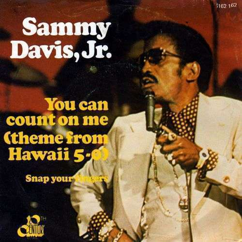 Coverafbeelding You Can Count On Me (Theme From Hawaii 5-0) - Sammy Davis, Jr.