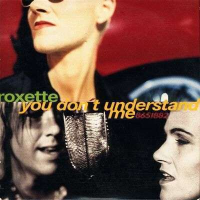 Coverafbeelding You Don't Understand Me - Roxette