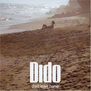 Coverafbeelding Don't Leave Home - Dido