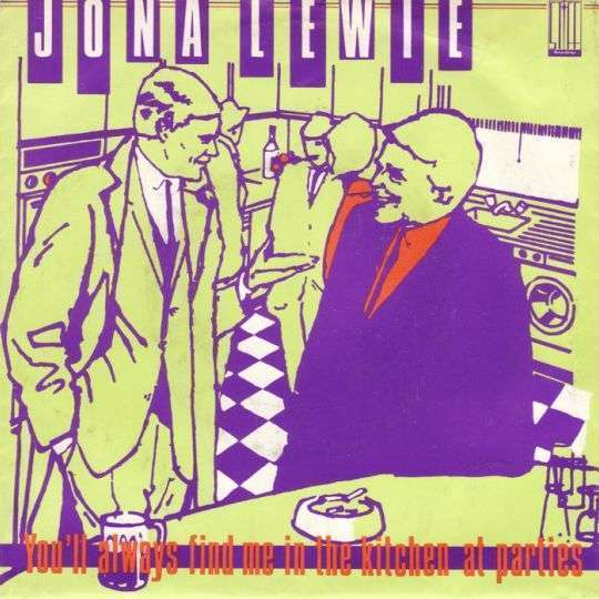 Coverafbeelding You'll Always Find Me In The Kitchen At Parties - Jona Lewie