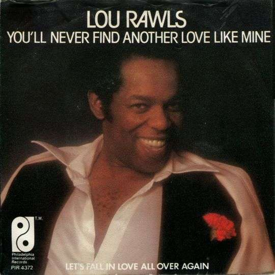 Coverafbeelding You'll Never Find Another Love Like Mine - Lou Rawls