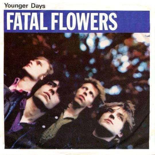 Coverafbeelding Fatal Flowers - Younger Days