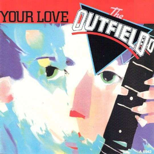 Coverafbeelding The Outfield - Your Love