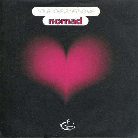 Coverafbeelding Your Love Is Lifting Me - Nomad
