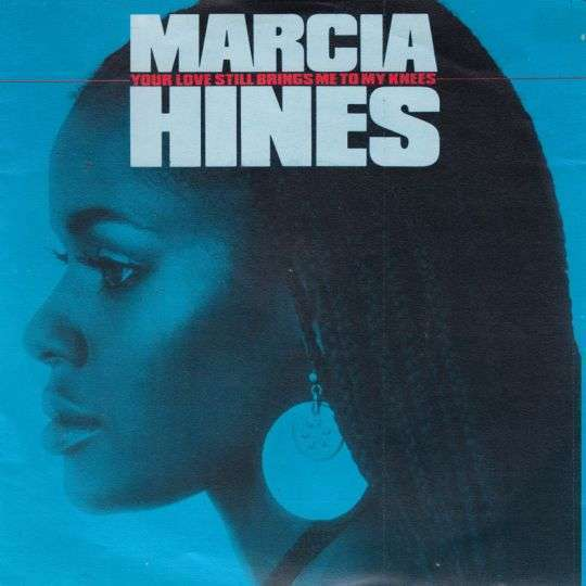 Coverafbeelding Marcia Hines - Your Love Still Brings Me To My Knees