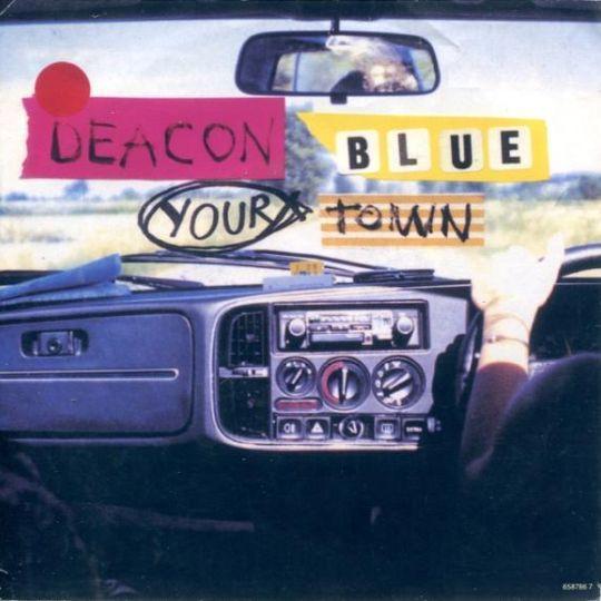 Coverafbeelding Your Town - Deacon Blue