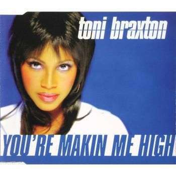 Coverafbeelding You're Makin Me High - Toni Braxton