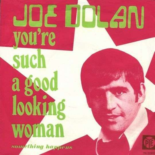 Coverafbeelding You're Such A Good Looking Woman - Joe Dolan
